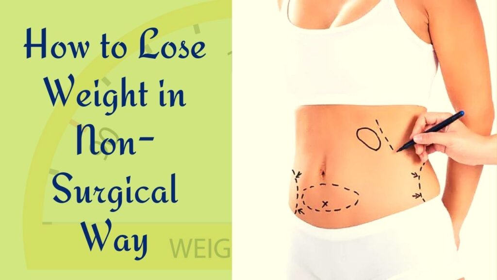 How to lose weight in non-surgical