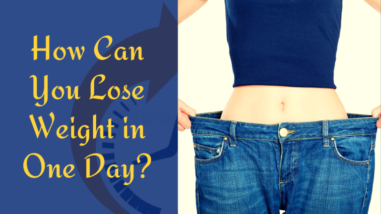 How Can You Lose Weight in One Day?