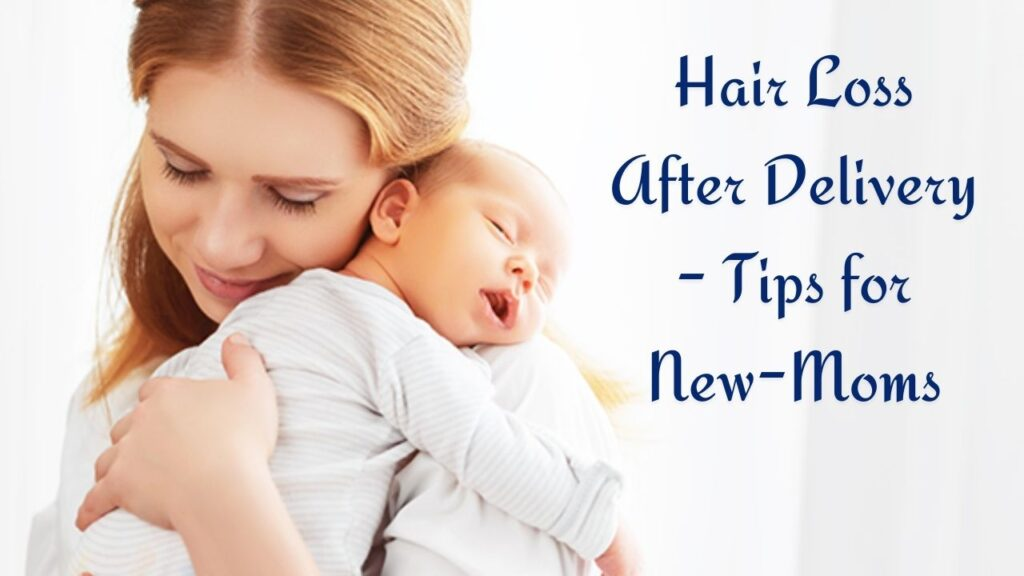 Hair Loss after Delivery